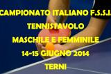 14-15 Giugno, Terni (TR). Campionato Italiano FSSI di Tennistavolo M/F