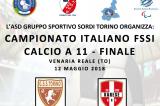 12 Maggio, Venaria Reale (TO). Campionato FSSI di Calcio A11
