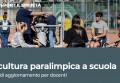 La cultura paralimpica a scuola